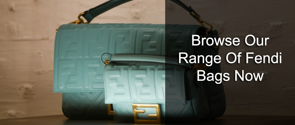 Browse our range of Fendi bags now